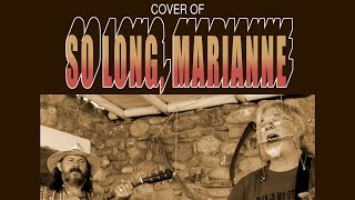 Cover of 'So Long, Marianne' by Leonard Cohen, performed by Mick Hollingworth