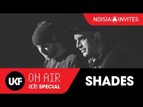 SHADES Alix Perez x EPROM @ Noisia Invites: UKF On Air ADE Special