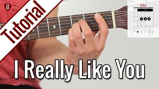 Carly Rae Jepsen - I Really Like You | Gitarren Tutorial Deutsch