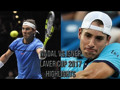 Rafael Nadal Vs John Isner - Laver Cup 2017 (Highlights HD)