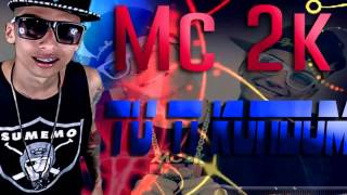 Mc 2k - Tu ti kundum