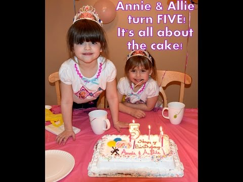 Annie & Allie Turn 5! - Twins Birthday...