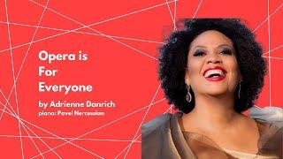 "GC In School Workshop ""Opera is For Everyone"" - by Adrienne Danrich"