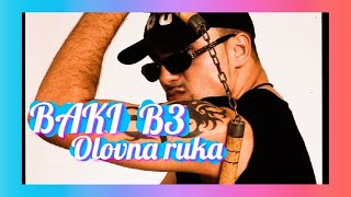 BAKI B3 - OLOVNA RUKA ( 1997 )