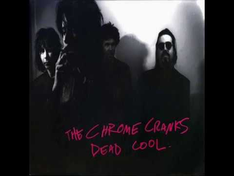 The Chrome Cranks - Dead Cool (Full Album)