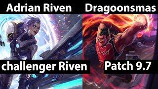 [ Adrian Riven ] Riven vs Darius [  Dragoonsmash ] Top  - Adrian Riven Stream Patch 9.7