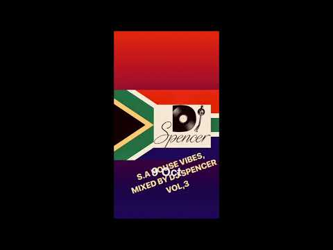 BEST SOUTH AFRICAN HOUSE MIX 2018 MIXED BY DJ SPENCER