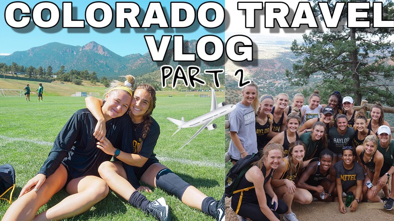 D1 SOCCER TRAVEL VLOG | High Altitude Training In Colorado!! Part 2/3