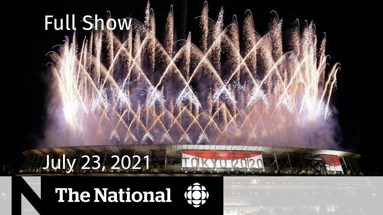 Download CBC News: The National | Tokyo 2020 kicks off, Breakthrough COVID cases, Operation Butterfly