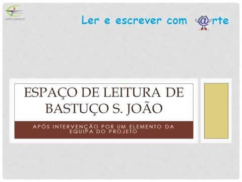 Espaço de Leitura de Bastuço S. João