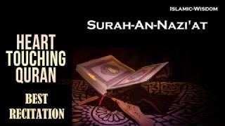 Best Quran Recitation - Surah-al-Naziat
