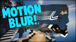 MOTION BLUR SHADERS!! (Less Frame Lag) 1.7/1.8/1.9