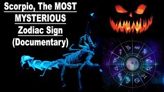 Scorpio, The Most Mysterious Sign In The Zodiac  Documentary   Lamarr Townsend T
