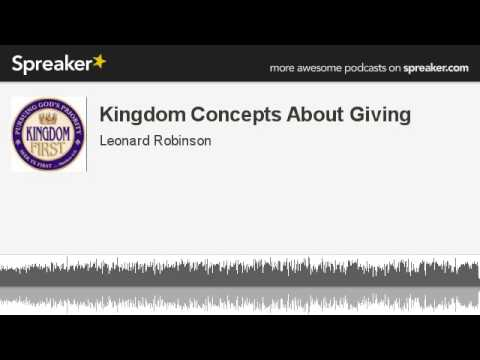 Kingdom Concepts About Giving (made with Spreaker)