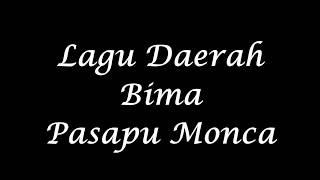 Gambar cover Lagu Daerah Bima - pasapu monca (lirik)
