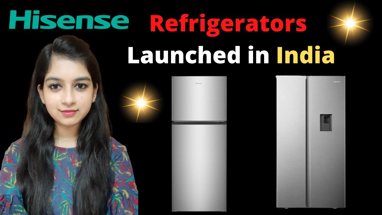 Hisense Refrigerators Launched in India ⚡⚡⚡ | Should you buy?