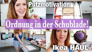 Endlich Ordnung ! Schublade ORGANISIEREN | Haushalt AUSMISTEN & AUFRÄUMNE | PUTZROUTINE | IKEA HAUL