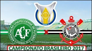 Chapecoense 0 x 1 Corinthians (23/08/2017) Campeonato Brasileiro - 20° Rodada [PES 2017]