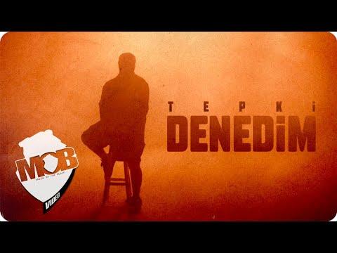 Tepki - Denedim (Official Video)