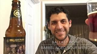 Ballast Point barrel aged sour wench 7.1% abv