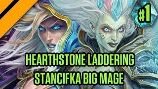 Hearthstone Laddering - Stancifka Big Mage - P1