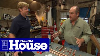 All About Copper Pipe | This Old House