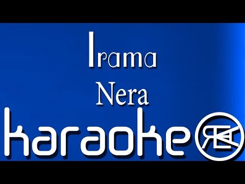 Irama - Nera | Karaoke Lyrics