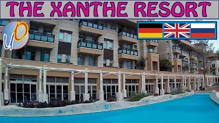 The Xanthe Resort Ксанте Резорт Обзор отеля Overview of the hotel Überblick über das Hotel