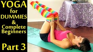 Yoga For Dummies & Complete Beginners Part 3 Weight Loss & Stomach Fat Burning