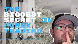 The Biggest Secret in FOREX Trading REVEALED - Forex Strategy