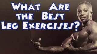 What Are The Best Leg Exercises? - Leroy Colbert