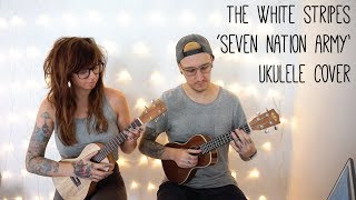 The White Stripes 'Seven Nation Army' Ukulele Cover