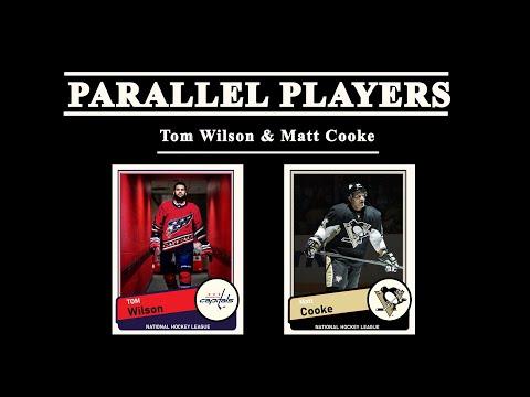 Parallel Players Episode II: Tom Wilson & Matt Cooke
