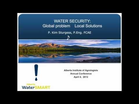 Kim Sturgess, Alberta WaterSMART, Water Security: Global Problem, Local Solutions