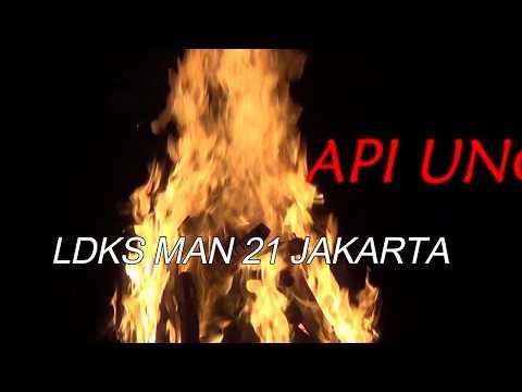 API UNGGUN LDKS MAN 21 JAKARTA (Part 1) TAHUN 2017
