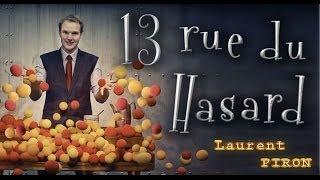 13 rue du hasard - Magie théâtrale par Laurent Piron - Teaser 2014