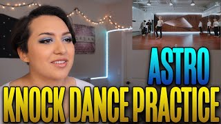 "ASTRO(아스트로) - ""Knock(널찾아가)"" DANCE PRACTICE Reaction"