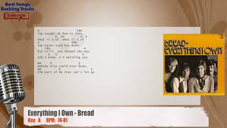 Everything I Own - Bread Vocal Backing Track with chords and lyrics