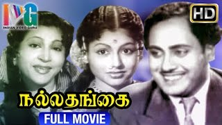 Nalla Thangai Tamil Full Movie HD | MN Nambiar | Raja Sulakshana | SA Natarajan | Indian Video Guru