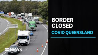 Long queues at NSW-Queensland border ahead of late-night closure | ABC News
