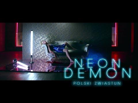 "Zwiastun filmu ""Neon Demon"""