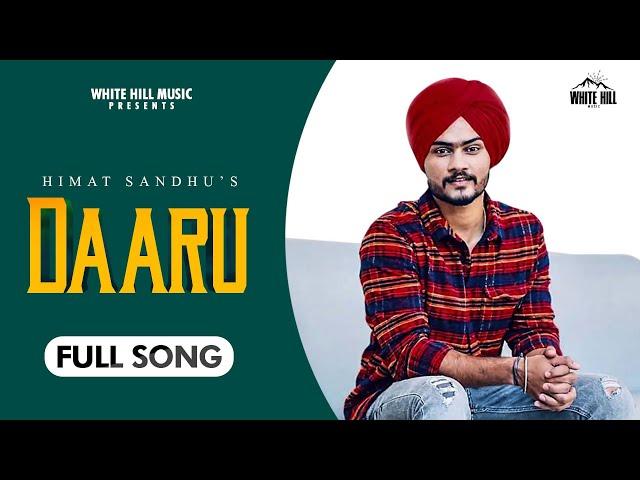 Daaru  : Himmat Sandhu | Happy Raikoti | Latest Punjabi Song 2020 | White Hill Music