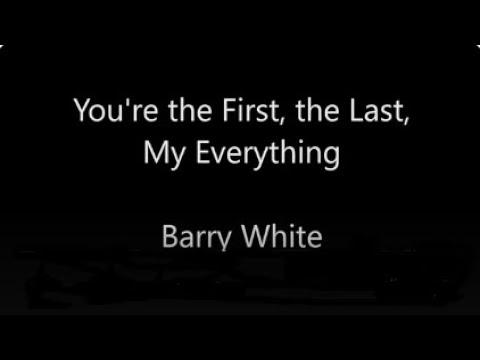 Barry White - My First My Last My Everything Lyrics