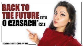 Przyszłość w teraźniejszości?! - Czas PRESENTE i FUTURO basico ★ so ESPAÑAŁA GRAMA