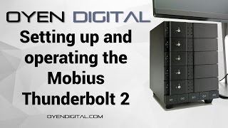 Setting up and operating the Mobius Thunderbolt 2