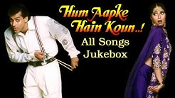 Hum Aapke Hain Koun - All Songs Jukebox - Salman Khan & Madhuri - Superhit Old Hindi Songs