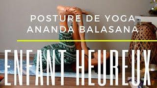 Posture de l'enfant heureux Ananda Balasana Yoga