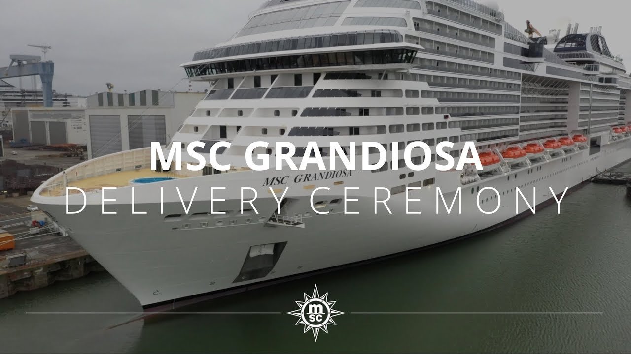 MSC Grandiosa - Delivery Ceremony - YouTube
