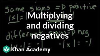 Multiplying and dividing negątive numbers | Pre-Algebra | Khan Academy