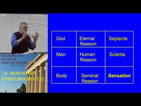 12. Augustins Epistemology (part 2)